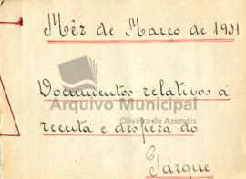 Documentos de receita e despesa do parque do ano de 1931